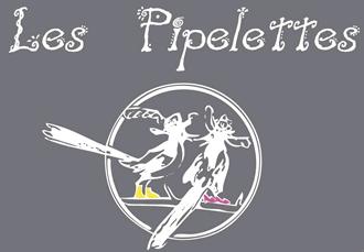 Les Pipelettes (レ・ピプレット)